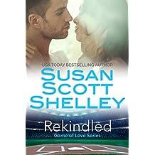 Rekindled (Game of Love Book 1)