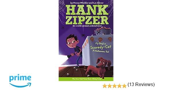 My Dog's a Scaredy-Cat #10: A Halloween Tail (Hank Zipzer): Henry ...