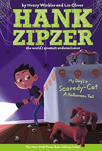 My Dog's a Scaredy-Cat #10: A Halloween Tail (Hank Zipzer) (Henry The Cat Halloween)