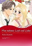 Man nehme: Lust und Liebe (Cora Comic)