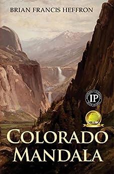 Colorado Mandala by [Heffron, Brian]