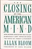 img - for The Closing of the American Mind by Allan Bloom (1987) Hardcover book / textbook / text book