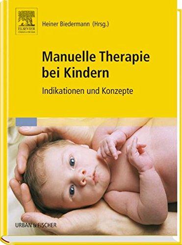 Manuelle Therapie bei Kindern: Indikationen und Konzepte