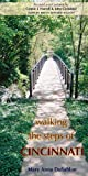 Walking the Steps of Cincinnati, Mary Anna Dusablon, 082142081X