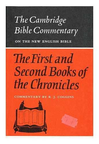 The First and Second Books of the Chronicles (Cambridge Bible Commentaries on the Old Testament)