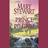 The Prince and the Pilgrim: (Classics of Arthurian Legend)