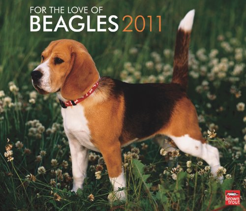 Beagles, For the Love of 2011 Deluxe - Beagle 2010 Calendar