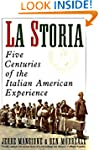 La Storia: Five Centuries of the Ital...