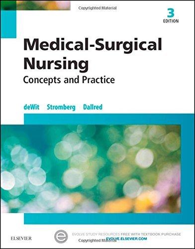 Medical-Surgical Nursing: Concepts & Practice, 3e by Susan C. deWit MSN RN CNS PHN (2016-02-19)
