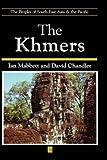 The Khmers, Mabbett, Ian and Chandler, David P., 0631175822