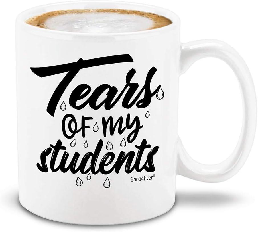 Tears of My Students Funny Teacher Mug_22 Hilarious Classroom Supplies You NEED if You're a Teacher