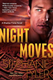 NIght Moves: A Shadow Force Novel (The Shadow Force Book 4)