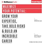Maximize Your Potential: Grow Your Expertise, Take Bold Risks & Build an Incredible Career | Jocelyn K. Glei
