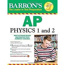 Barron's AP Physics 1 and 2