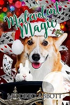 Malevolent Magic (Cozy Corgi Mysteries Book 9) by [Abbott, Mildred]