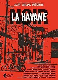 La Havane noir par Achy Obejas