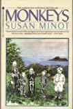 Monkeys, Susan Minot, 0671631888