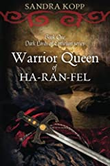 Warrior Queen of Ha-Ran-Fel: Book 1 of the Dark Lords of Epthelion Paperback