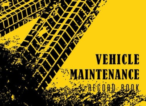 Vehicle Maintenance Record Book: Automotive Maintenance Log, Date, Mileage, Repair Car Log Book With 110 (8.25