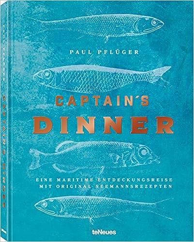 Captain's Dinner - Eine maritime Entdeckungsreise