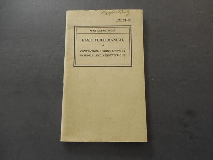 Amazon com: War Dept Basic Field Manual FM 21-30 Signs, Mil