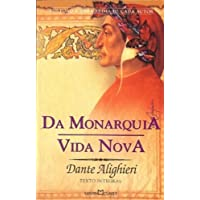 Da Monarquia. Vida Nova