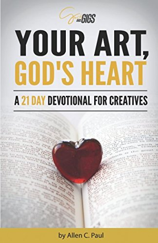Download Your Art, God's Heart: A 21 Day Devotional for Creatives pdf