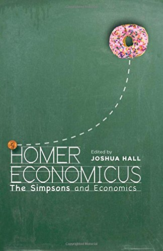 Homer Economicus: <I>The Simpsons</I> and Economics