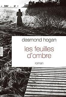 Les feuilles d'ombre, Hogan, Desmond