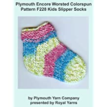 Plymouth Encore Worsted Colorspun Yarn Knitting Pattern F228 Kids Slipper Socks (I Want To Knit)