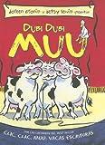 Dubi Dubi Muu, Doreen Cronin, 1933032332