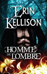 L'Ombre, tome 3 : L'homme de l'Ombre par Kellison