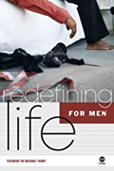 Redefining Life - for Men