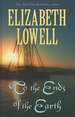 To the Ends of the Earth (Thorndike Press Large Print Famous Authors) pdf