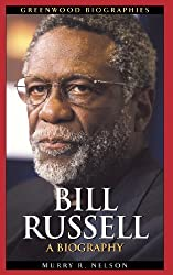Bill Russell: A Biography (Greenwood Biographies)