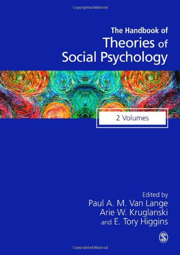 Handbook of Theories of Social Psychology (SAGE Social Psychology Program)