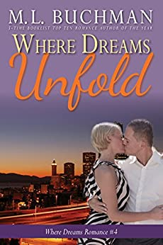 Where Dreams Unfold: a Pike Place Market Seattle romance (Where Dreams Seattle Romance Book 4) by [Buchman, M. L.]