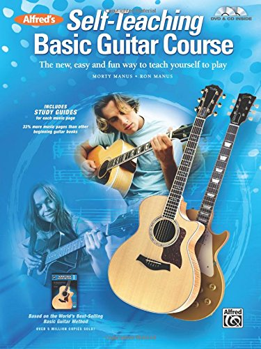 (Alfred's Self-Teaching Basic Guitar Course: The new, easy and fun way to teach yourself to play, Book, CD & DVD)