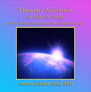 Planetary Transformation Activation by Alpha and Omega