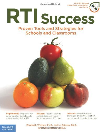 RTI Success Proven Tools and Strategies for Schools and Classrooms by Whitten Ph.D., Elizabeth, Esteves Ed.D., Kelli J., Woodrow E [Free Spirit Publishing,2009] (Paperback)