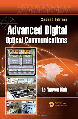 Advanced Digital Optical Communications (Optics and Photonics)