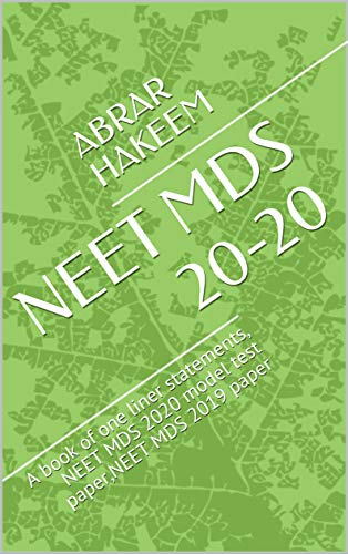 NEET MDS 20-20: A book of one liner statements, NEET MDS 2020 model test paper,NEET MDS 2019 ()