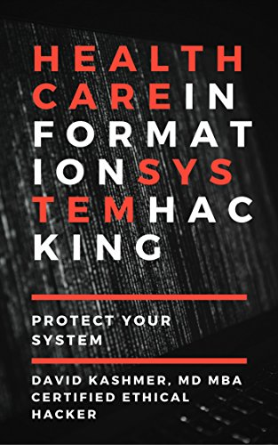 BOOK Healthcare Information System Hacking: Protect Your System<br />[P.D.F]