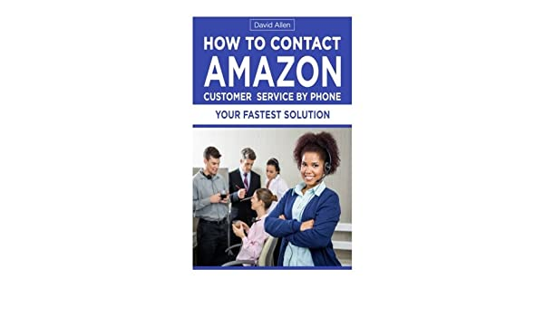 How To Contact Amazon Customer Service By Phone: Amazon.es ...