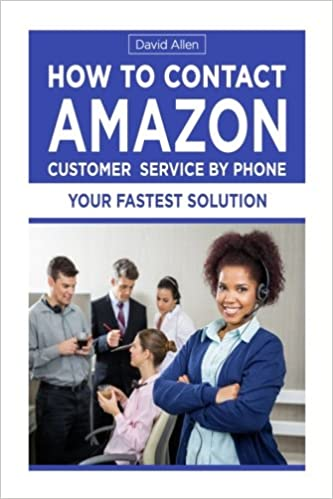 How To Contact Amazon Customer Service By Phone: Amazon.es: Allen ...