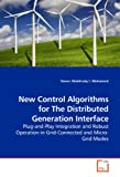 New Control Algorithms for the Distributed Generation Interface, Yasser Abdelrady I. Mohamed, 3639196929