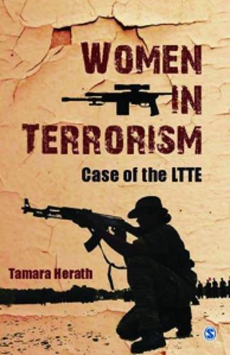 Women in Terrorism: Case of the LTTE