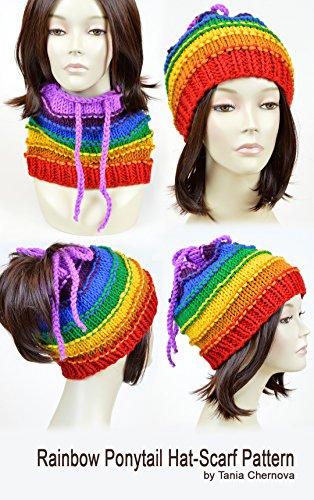 Rainbow Hat Pattern Rainbow Scarf Pattern Ponytail Hat Ponytail