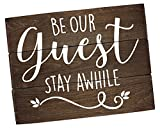 Elegant Signs Guest Room Decor Rustic Farmhouse – Be our guest, Stay Awhile Wall Art (11 x 14)