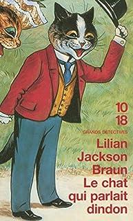 Le chat qui parlait dindon, Braun, Lilian Jackson
